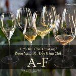 Tìm Hiểu Các Thuật ngữ Rượu Vang