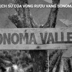 Lịch sử của vùng rượu vang Sonoma